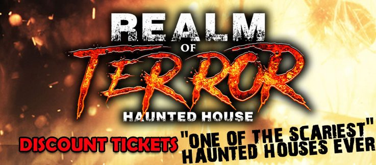 Realm Of Terror Haunted House Discount Tickets Coupon